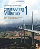 Engineering Materials 1: An Introduction to Properties, Applications and Design