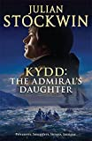 Kydd: The Admiral's Daughter (Kydd 8)
