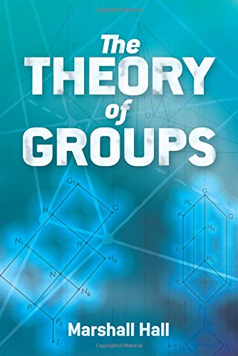 The Theory of Groups (Dover Books on Mathematics) por Marshall Hall