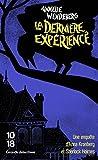Telecharger Livres La derniere experience (PDF,EPUB,MOBI) gratuits en Francaise