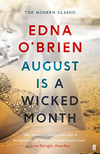 August is a Wicked Month (English Edition) por Edna O'Brien