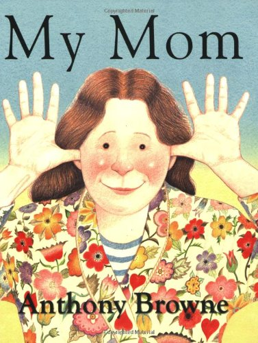 My Mom por Anthony Browne
