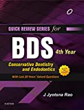 Quick Review Series for BDS 4th Year: Conservative Dentistry and Endodontics