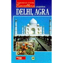 Delhi, Agra and Rajasthan (Thomas Cook Travellers)