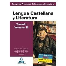 Cuerpo de profesores de enseñanza secundaria. Lengua castellana y literatura. Temario. Volumen iii (Profesores Eso - Fp 2012) - 9788467628371