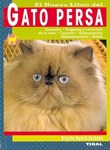 Descargar Libro Gato Persa, Nuevo Libro Del de Brigitte Bulard Cordeau