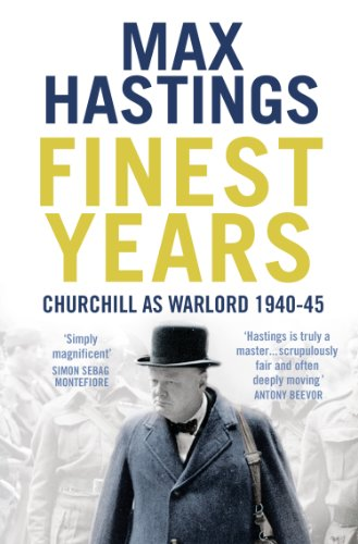 Image result for Finest Years: Churchill as Warlord 1940-45 - Max Hasting