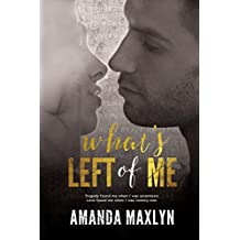 What's Left of Me: (What's Left of Me #1) (English Edition)