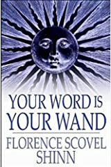 Your Word Is Your Wand Kindle Edition