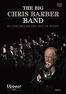 Chris Barber-The Big Chris Barber Band In Concert On The Isle of Wight (0 Region Free-plays on all DVD players) [2015]