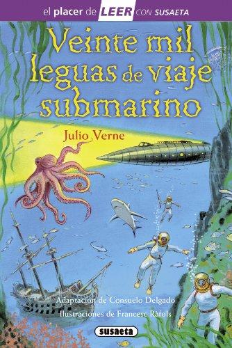 Veinte mil leguas de viaje submarino (El placer de LEER con Susaeta - nivel 4) por Julio Verne