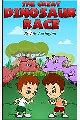 The Great Dinosaur Race. (Fun Rhyming Children's Books) Kindle Edition