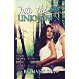 Into the Unknown (Werewolf Wars) (Volume 2) by Bethany Shaw (2014-01-08)