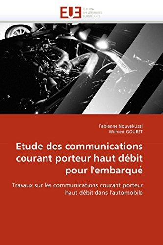Etude des communications courant porteur haut débit pour l''embarqué par Fabienne Nouvel/Uzel
