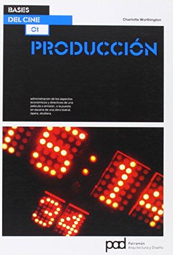 PRODUCCION (Bases del cine)