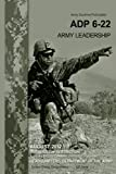 Army Doctrine Publication ADP 6-22 Army Leadership August 2012 by United States Government US Army (2012-08-16)