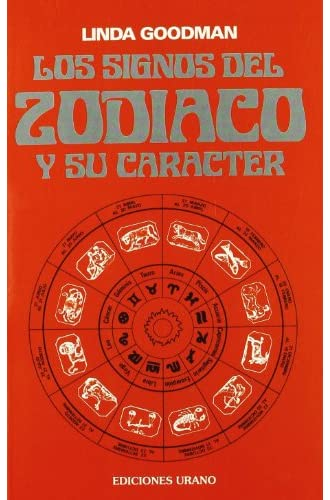 Los signos del zodíaco y su carácter