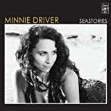 Songtexte von Minnie Driver - Seastories
