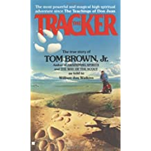 The Tracker: The True Story of Tom Brown Jr.