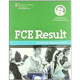 FCE result 2011. Student's book-Workbook. Con espansione online. Per le Scuole superiori. Con Multi-ROM