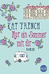 Nur ein Sommer mit dir: Liebesroman (German Edition)