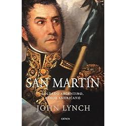 San Martín: Soldado argentino, héroe americano (Serie Mayor (critica))