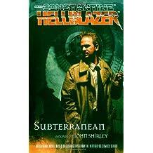 Subterranean (John Constantine, Hellblazer (Paperback))