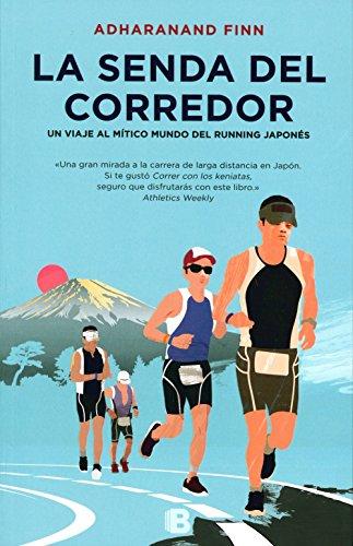 La Senda Del Corredor (NB NO FICCION)