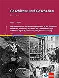 Geschichte und Geschehen - Themenhefte für die Oberstufe in Niedersachsen / Wechselwirkungen und Anpassungsprozesse in der Geschichte: Flucht und ... im 19. Jahrhundert. Die