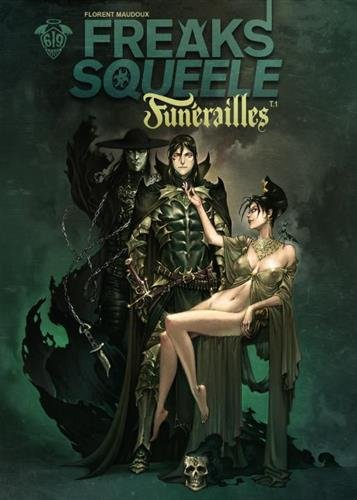 Freaks Squeele : Funérailles, Tome 1 : Fortunate Sons
