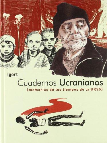 Cuadernos ucranianos: Memorias de los tiempos de la URSS por Igor Tuveri