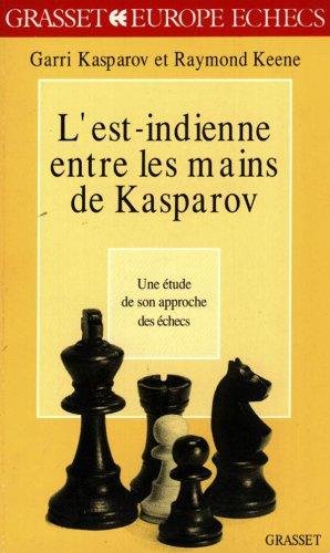L'Est-indienne entre les mains de Kasparov