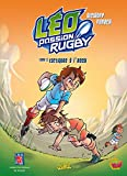 Léo Passion Rugby, Tome 2 : Tactiques à l'essai