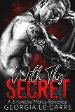 With This Secret: A Billionaire Mafia Romance