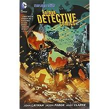 Batman: Detective Comics Vol. 4: The Wrath (The New 52) by John Layman (2014-07-01)