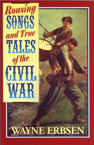 Erbsen Rousing Songs & True Tales Of The Civil War Acoustic Inst Book