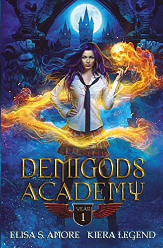 Demigods Academy - Year One: (Young Adult Supernatural Urban Fantasy)
