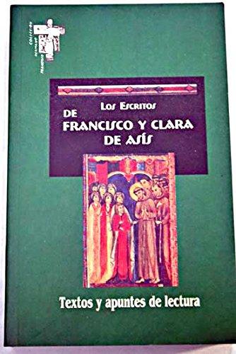 Los escritos de francisco y clara de asís. textos y apuntes de lectura (hermano francisco) EPUB Descargar gratis!