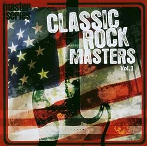 Vol.1-Classic Rock Masters
