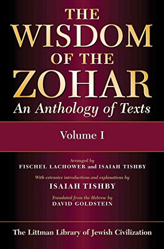 [(The Wisdom of the Zohar : An Anthology of Texts)] [By (author) Isaiah Tishby ] published on (April, 1997)