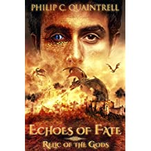Relic of the Gods: (Echoes of Fate Book 3)