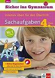 Sicher ins Gymnasium - Intensiv üben für den Übertritt, SACHAUFGABEN 4. Klasse