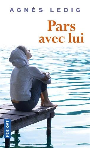 Pars avec lui (Pocket) por Agnes Ledig