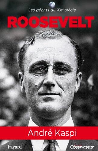 Franklin Roosevelt par André Kaspi