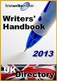 Writers' Handbook 2013: UK Directory - Best Reviews Guide