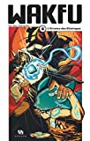 Wakfu Manga - Tome 4 - L'Errance des Eliatropes (French Edition)