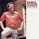 Handy Man (Del Shannon) by DEL SHANNON (2005-07-26)