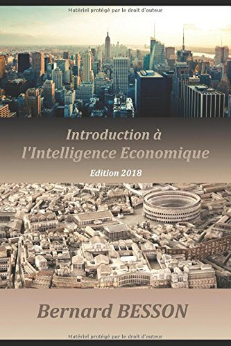 Introduction  l'Intelligence Economique: Edition 2018