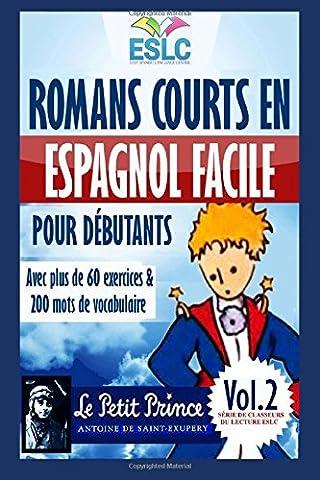 Romans courts en espagnol facile pour débutants: