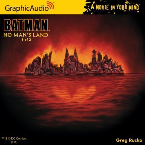 by Greg Rucka DC Comics: Batman - No Man's Land (1 of 2) (2011) Audio CD